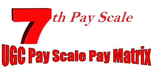 UGC Pay Scale Pay Matrix Allowance